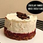Croustillant framboise et mousse au chocolat blanc