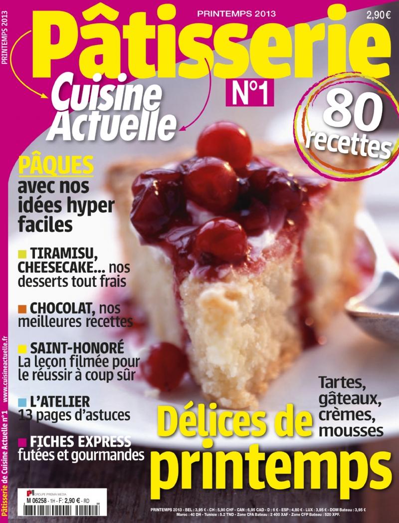 Le Magazine Patisserie Cuisine Actuelle Special Bec Sucre
