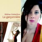 La garçonnière : le thriller amoureux d'Hélène Grémillion