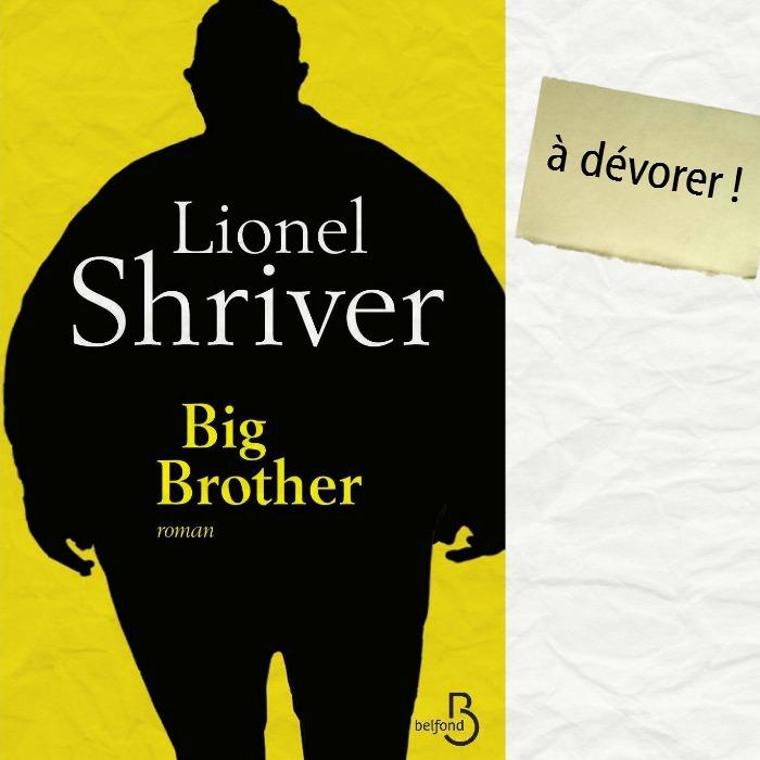 [Lecture de la rentrée littéraire ] Big brother de Lionel Shriver