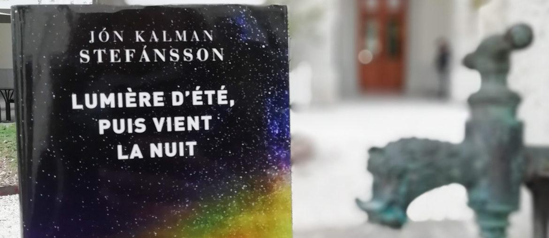 Lumière d'été puis vient la nuit : encore un petit bijou de Jón Kalman Stefánsson